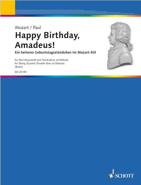Paul Dietrich  - Happy Birthday, Amadeus! - String Quartet
