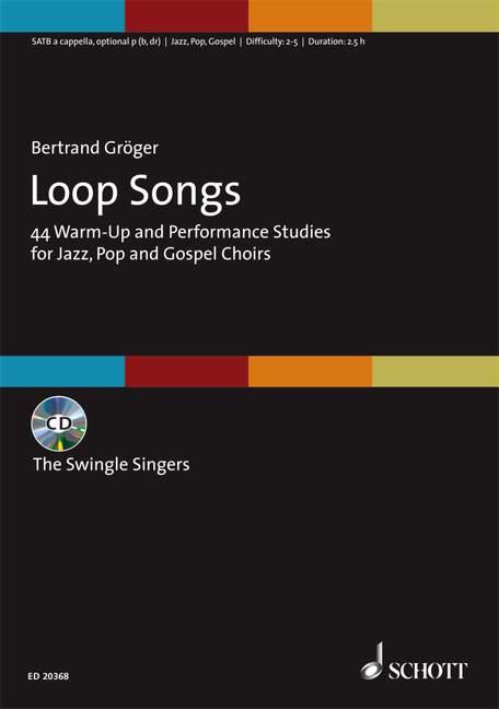 Groeger Bertrand  - Loop Songs - Mixed Choir