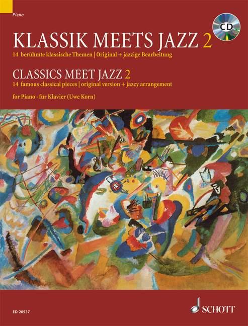 Classics Meet Jazz Vol. 2 - Piano