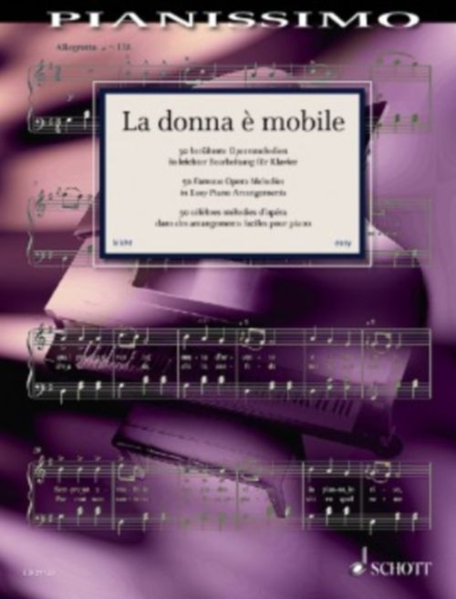 Pianissimo - La Donna E Mobile - 50 Famous Operatic Melodies For Piano