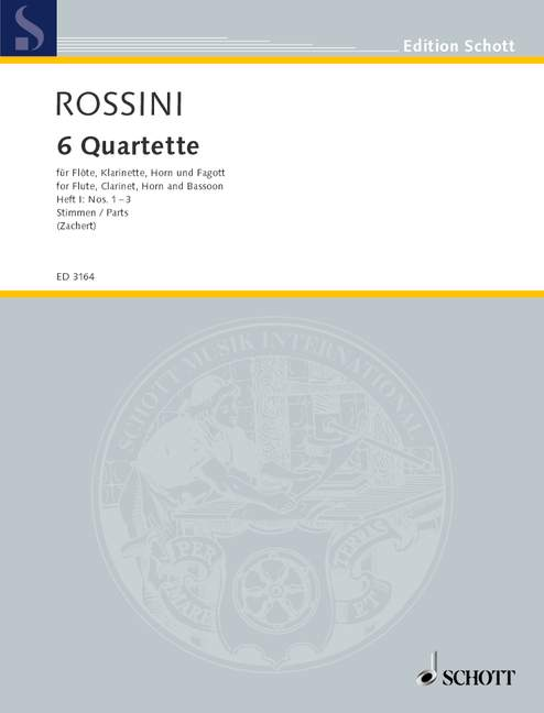 Rossini Gioacchino - 6 Quartets  Band 1 - Flute, Clarinet, French Horn And Bassoon