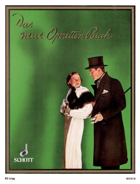 Das Neue Operettenbuch Band 3 - Piano With Voice