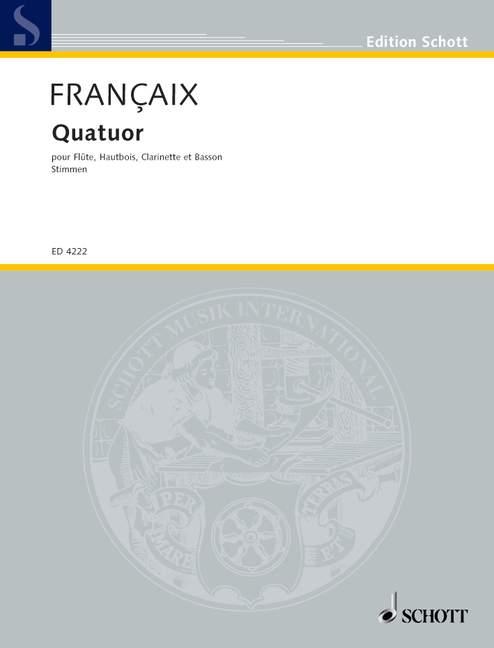 Francaix Jean - Quartet - Flute, Oboe, Clarinet And Bassoon