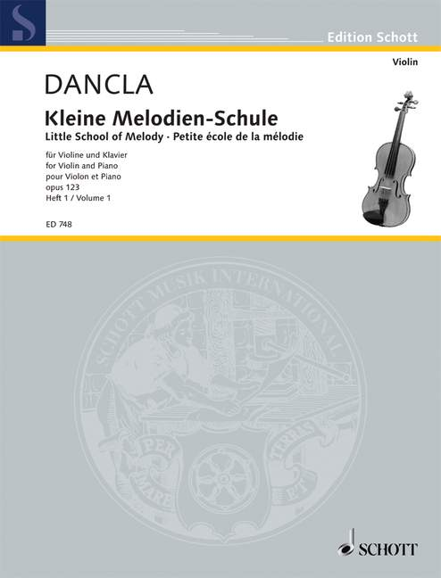 DANCLA CHARLES - LITTLE SCHOOL OF MELODY OP. 123 BAND 1 - VIOLIN AND PIANO