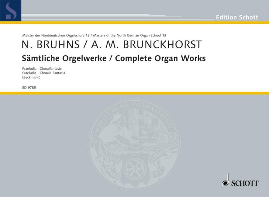 Bruhns Nicolaus - Complete Organ Works - Organ