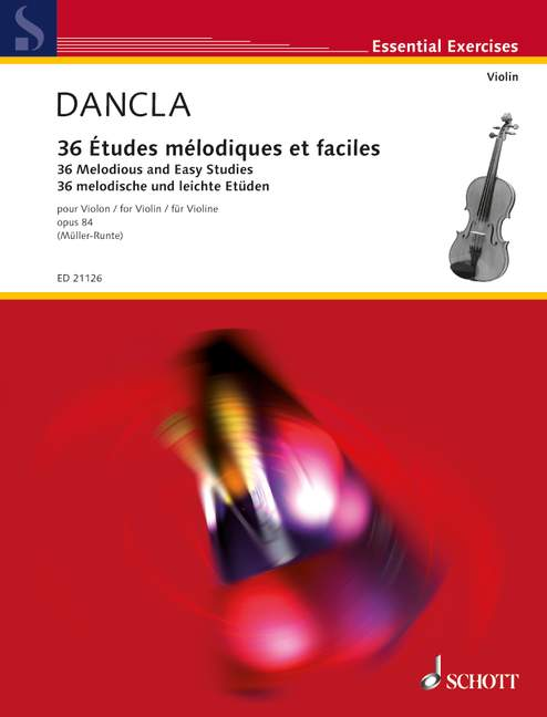 Dancla C. - 36 Melodious And Easy Studies Op. 84 - Violon