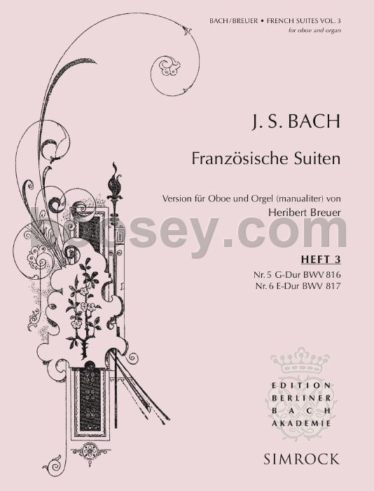 Simrock Bach J.s. - French Suites Vol.3 - Oboe And Organ