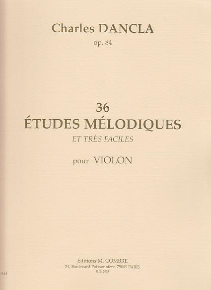 Dancla Charles - 36 études Mélodiques Op.84 - Violon
