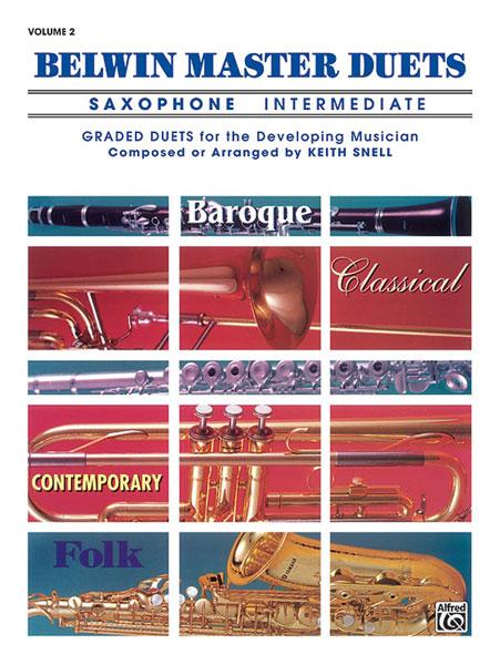 Snell Keith - Belwin Master Duets Saxophone Intermediate Ii - Saxophone Ensemble
