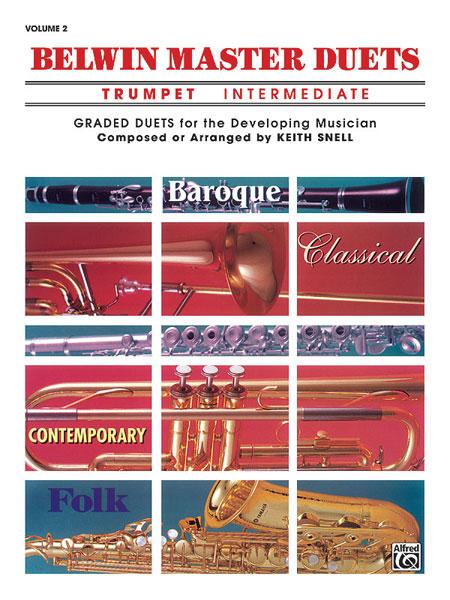 Snell Keith - Belwin Master Duets Trumpet Intermediate Ii - Trumpet Ensemble