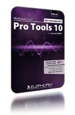 Image Maitrisez Pro Tools 10 - Les Nouveautes