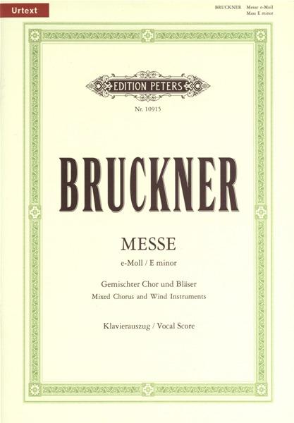Bruckner Anton - Mass In E Min (2nd Version 1882) - Vocal Score (par 10 Minimum)