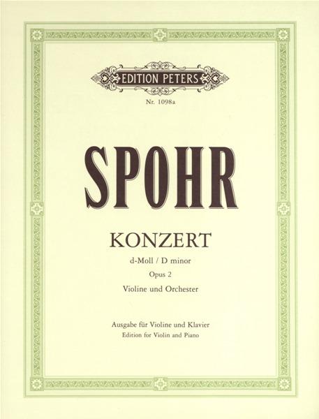 Spohr Louis - Concerto No.2 In D Minor Op.2 - Violin And Piano