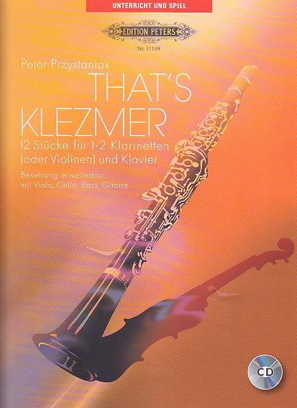 Przystaniak P. - That's Klezmer - 2 Clarinette (violons) Et Piano