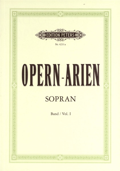 Edition peters opera arias for soprano voice and piano par 10 minimum