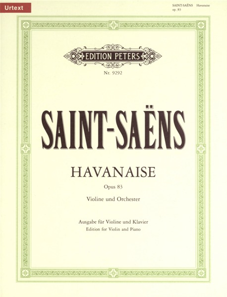 SAINT-SAENS CAMILLE - HAVANAISE OP.83 - VIOLIN AND PIANO
