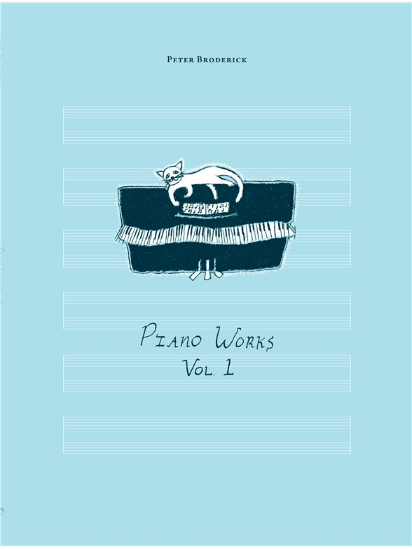 PETER BRODERICK - PIANO WORKS VOL.1