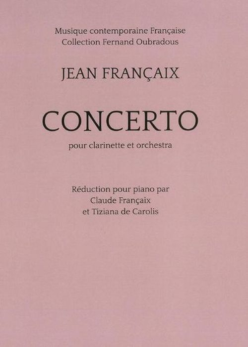 FRANCAIX JEAN - CONCERTO POUR CLARINETTE (REDUCTION PIANO)