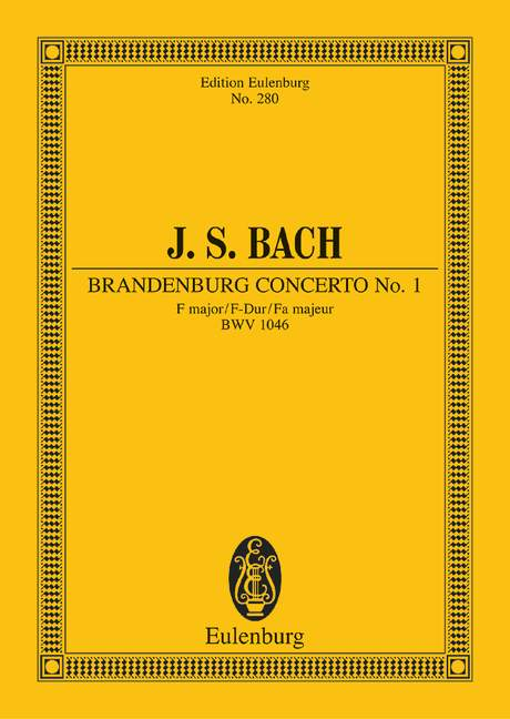 BACH J.S. - BRANDENBURG CONCERTO NO 1 F MAJOR BWV 1046