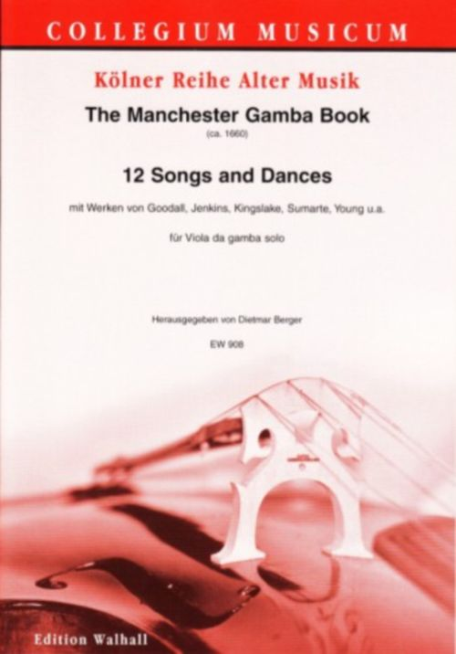 The Manchester Gamba Book - 12 Songs And Dances - Viole De Gambe Solo