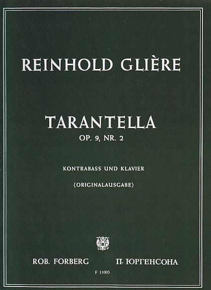 Gliere R. M. - Tarentella Op. 9, 2 - Contrebasse Et Piano