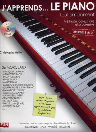 ASTIE C. - J'APPRENDS LE PIANO TOUT SIMPLEMENT + CD - NIVEAU 1 ET 2 - PIANO