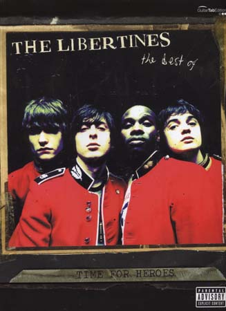 LIBERTINES (THE) - TIME FOR HEROES BEST OF - GUITARE TAB