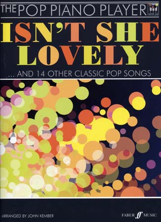 POP PIANO PLAYER : ISN'T SHE LOVELY & 14 OTHER CLASSIC POP SONGS + CD