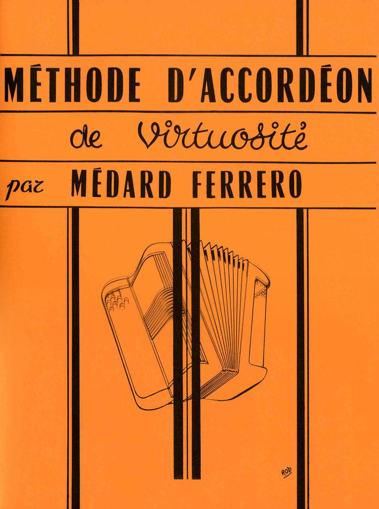 Ferrero M. - Methode De Virtuosite - Accordéon