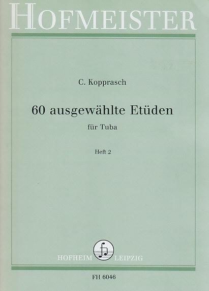 Kopprasch C. - 60 Ausgewählte Etüden Für Tuba Heft 2