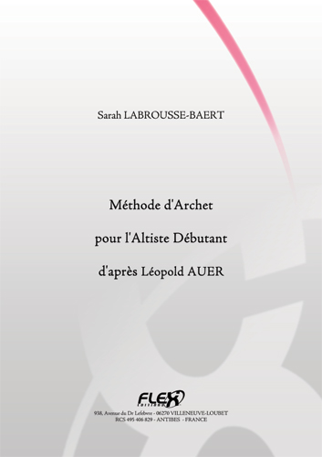 LABROUSSE-BAERT S. - METHOD FOR VIOLA BEGINNERS - INSPIRED BY LEOPOLD AUER - SOLO VIOLA