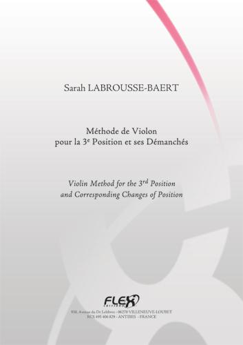 Labrousse-baert S. - Methode De Violon Pour La 3e Position Et Ses Demanches - Violon Solo