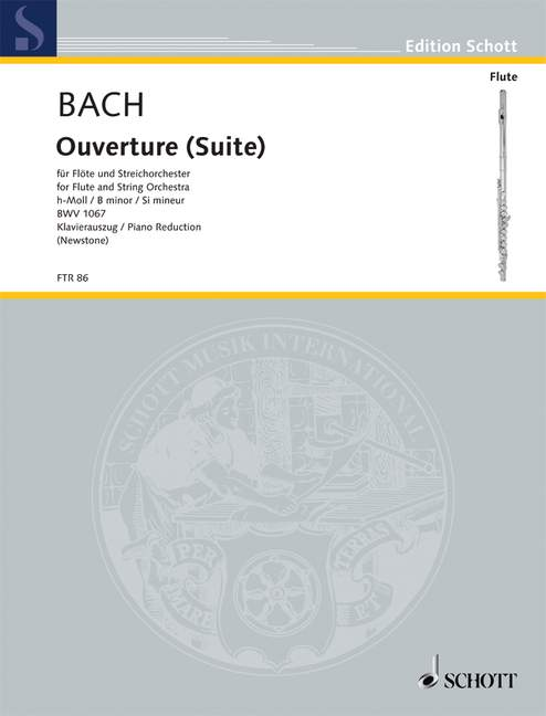 BACH J.S. - OVERTURE (SUITE) NO. 2 BWV 1067 - FLUTE, STRINGS AND BASSO CONTINUO