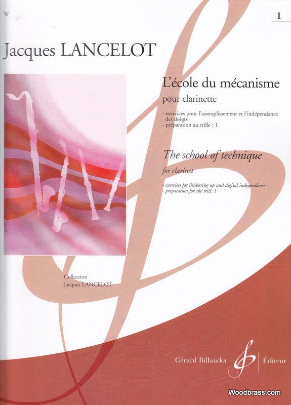 Lancelot J. - Ecole Du Mecanisme Vol.1 - Clarinette