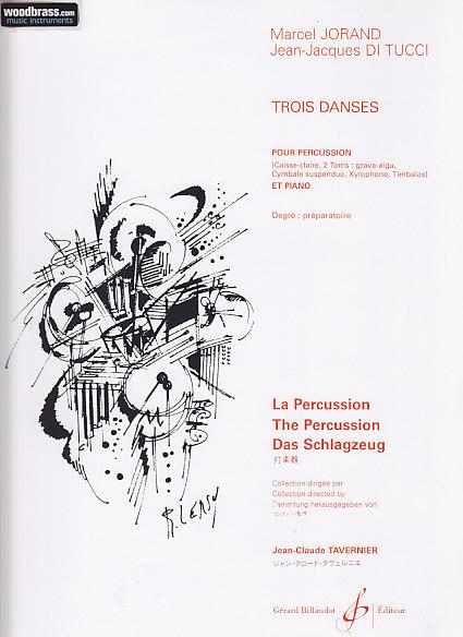 Jorand M., Di Tucci J.j. - Trois Danses - Percussion