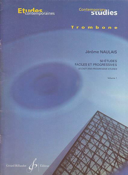 Naulais Jerome - 50 Etudes Faciles Et Progressives Vol.1 : 25 Etudes - Trombone