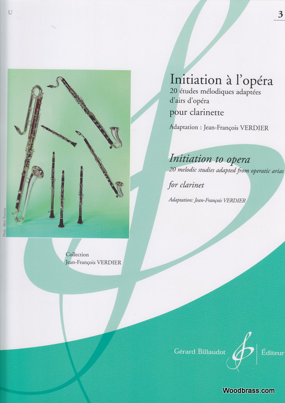 VERDIER JEAN-FRANCOIS - INITIATION A L'OPERA VOL 3 - CLARINETTE