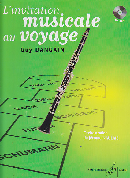 Dangain Guy - L'invitation Musicale Au Voyage + Cd