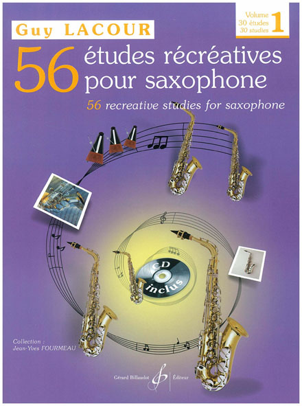LACOUR GUY - 56 ETUDES RECREATIVES VOL.1 : 30 ETUDES + CD - SAXOPHONE