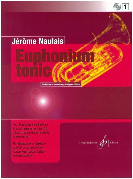 Naulais Jerome - Euphonium Tonic Vol.1 + Cd