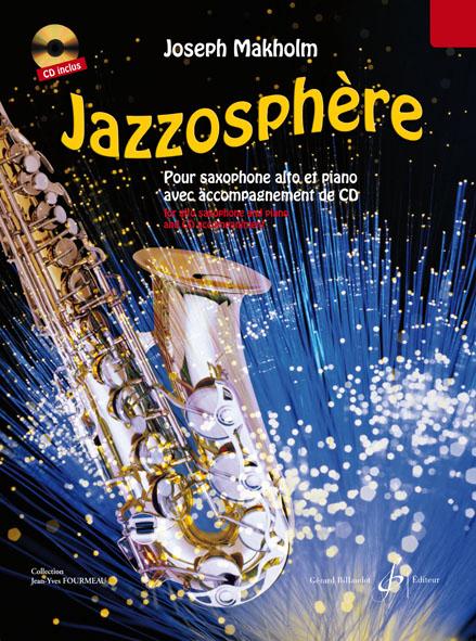 Makholm Joseph - Jazzosphere Vol.1 + Cd - Saxophone