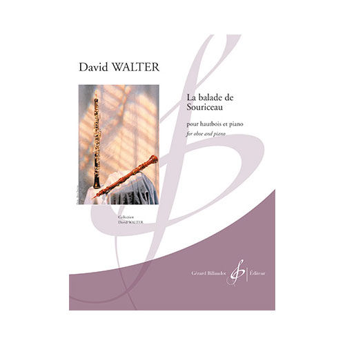 DAVID WALTER - LA BALADE DE SOURICEAU - OBOE AND PIANO