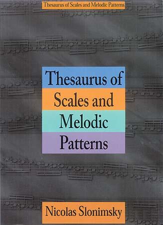 Slominsky Nicolas - Thesaurus Scales Melodic Patterns