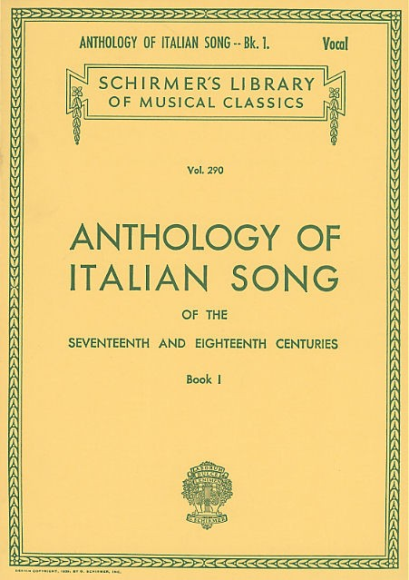 Anthology Of Italian Song Of The 17th And 18th Centuries Book I - Voice