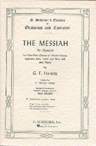 Handel George Frederick - The Messiah - An Oratorio Complete - Vocal Score
