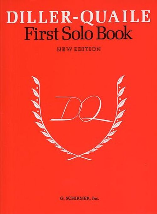 DILLER-QUAILE PIANO SERIES - FIRST SOLO BOOK