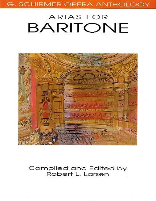 Opera Anthology Arias For Baritone - Baritone Voice