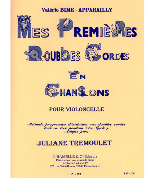 Bime-apparailly V. - Mes Premieres Doubles Cordes En Chansons (cycle 1)- Violoncelle