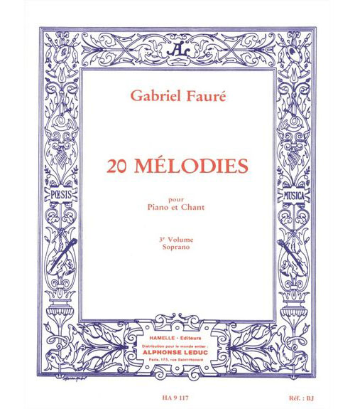 FAURE GABRIEL - 20 MELODIES VOL.3 CHANT SOPRANO