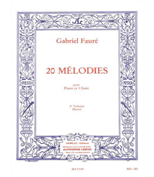 Faure Gabriel - 20 Melodies Vol.2 Chant Mezzo-soprano